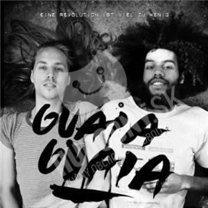 Guaia Guaia - Eine Revolution Ist Viel Zu Wenig od 10,33 €