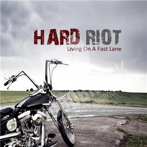 Hard Riot - Living On A Fast Lane od 10,75 €