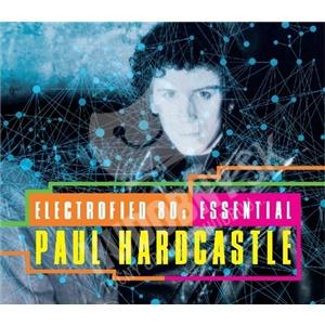 Paul Hardcastle - Electrofied 80s Essential od 9,16 €