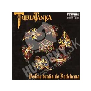 Tublatanka - Poďme bratia do Betlehema/REE od 0 €