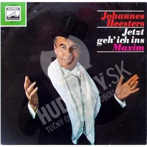 Johannes Heesters - Jetzt Geh' Ich Ins Maxim od 9,30 €