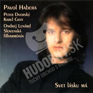 Pavol Habera - Svet lásku má  [REED.] od 0 €