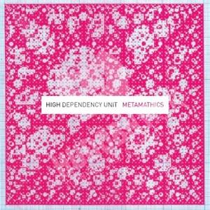 High Dependency Unit - Metamathics od 22,41 €