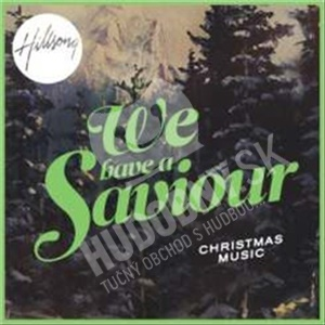Hillsong - We Have a Saviour: Christmas Music od 27,18 €