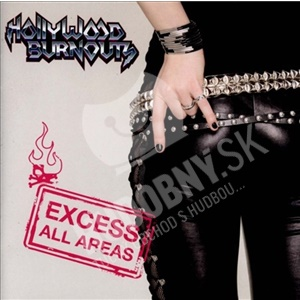 Hollywood Burnouts - Excess All Areas od 14,91 €