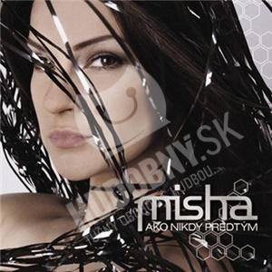 Misha - Ako nikdy predtým od 3,73 €
