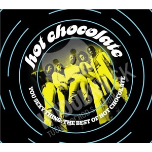 Hot Chocolate - You Sexy Thing: Best Of od 14,99 €