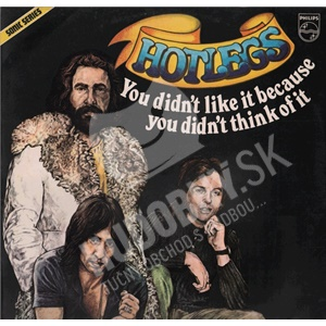 Hotlegs - You Didn't Like It Because You Didn't Think Of It od 23,54 €