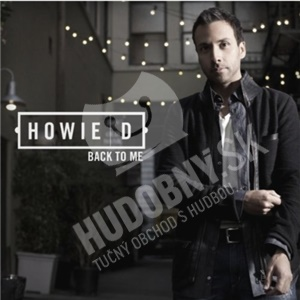 Howie D. - Back To Me od 21,96 €