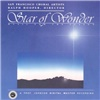 San Francisco Choral Artists, Ralph Hooper - Star Of Wonder