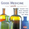 The Smith Quartet - Good Medicine
