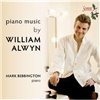 Mark Bebbington - Piano Music by William Alwyn