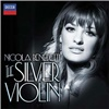Nicola Benedetti - The Silver Violin