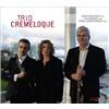 Trio Cremeloque - Trio Cremeloque