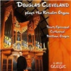 Douglas Cleveland - Plays the Rosales Organ