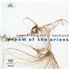 Concerto Köln - Dream of the Orient