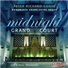 Peter Richard Conte - Midnight in the Grand Court