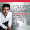 Karim Said - Echoes from an Empire