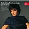 Jitka Čechová - Bedřich Smetana - Piano Works Vol. 4