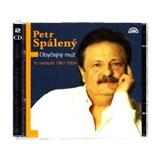 Petr Spálený - Obyčejný muž: To nejlepší 1967-2004 [R]