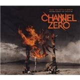 Channel Zero - Feed 'Em With A Brick Ltd 2CD