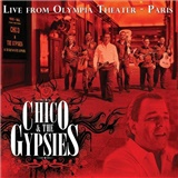 Chico & The Gypsies - Live from Olympia Theater: Paris