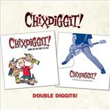 Chixdiggit - Double Diggits!