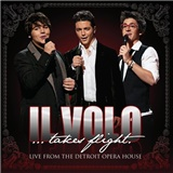 Il Volo - Il Volo Takes Flight: Live from the Detroit Opera House