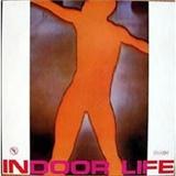 Indoor Life