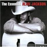 Alan Jackson - Essential Alan Jackson
