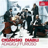 Cigánski diabli - Adagio & Furioso