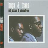 John Coltrane, Milt Jackson - Bags & Trane