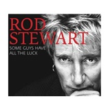 Rod Stewart - SOME GUYS HAVE ALL.. VERY BEST