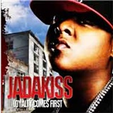 Jadakiss - Loyalty Comes First
