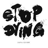 Java Guidi - Stop Dying