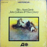 John Coltrane, Don Cherry - The Avant-Garde