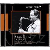Stan Getz - Stan Getz in Europe - Masters Of Jazz