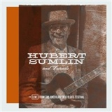 Hubert Sumlin, Hubert Sumlin and Friends - Live from the American Folk Blues Festival