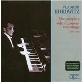 Vladimir Horowitz - Complete Solo European Recordings 1930-36