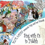 Bente Kahan - Sing with Us in Yiddish