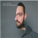Fritz Kalkbrenner - Suol Mates