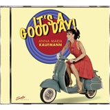 Anna Maria Kaufmann - It's A Good Day