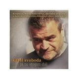 Karel Svoboda - Já tu stojím dál