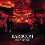 Ziggy Kinder - Barboom