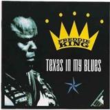 Freddie King - Texas In My Blues