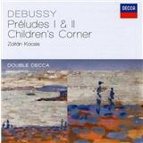 Zoltán Kocsis - Preludes 1 & 2 / Children's Corner