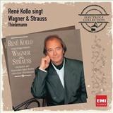 René Kollo - René? Kollo singt Wagner & Strauss