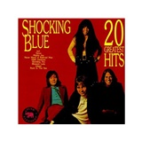 Shocking Blue - 20 Greatest Hits