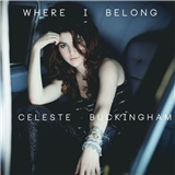 Celeste Buckingham - Where I Belong