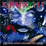 Krux - III: He Who Sleeps Amongst The Stars